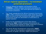 african regional agreements no investment protection provisions
