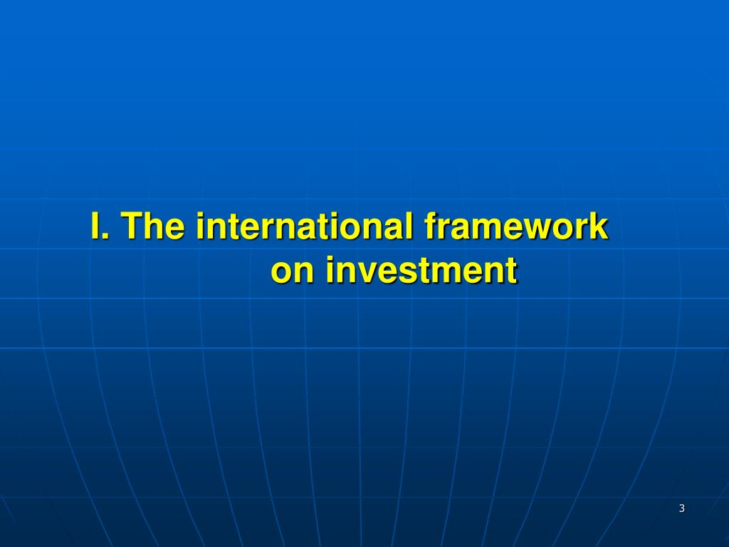 I. The international framework