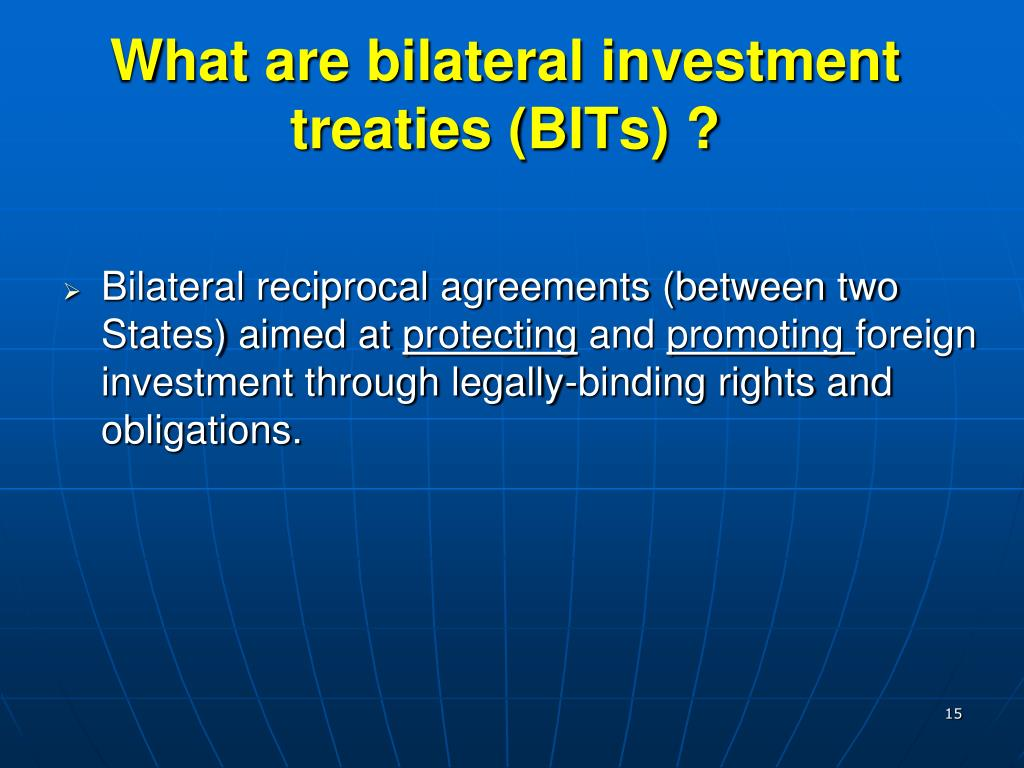 What are bilateral investment treaties (BITs) ?