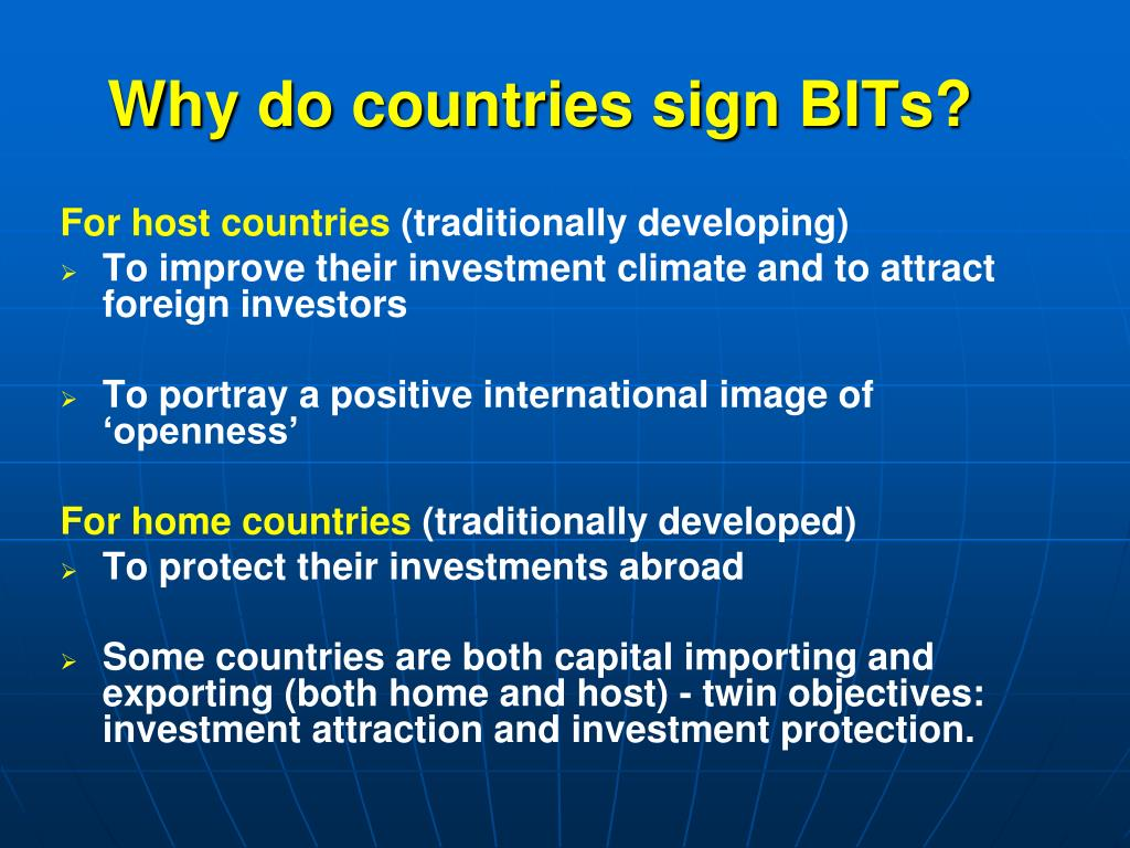 Why do countries sign BITs?
