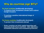 why do countries sign bits