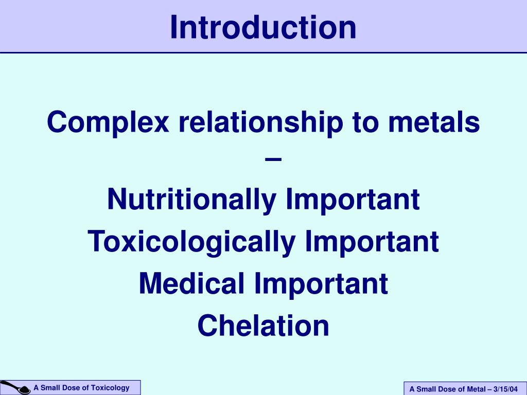 Complex relationship to metals –