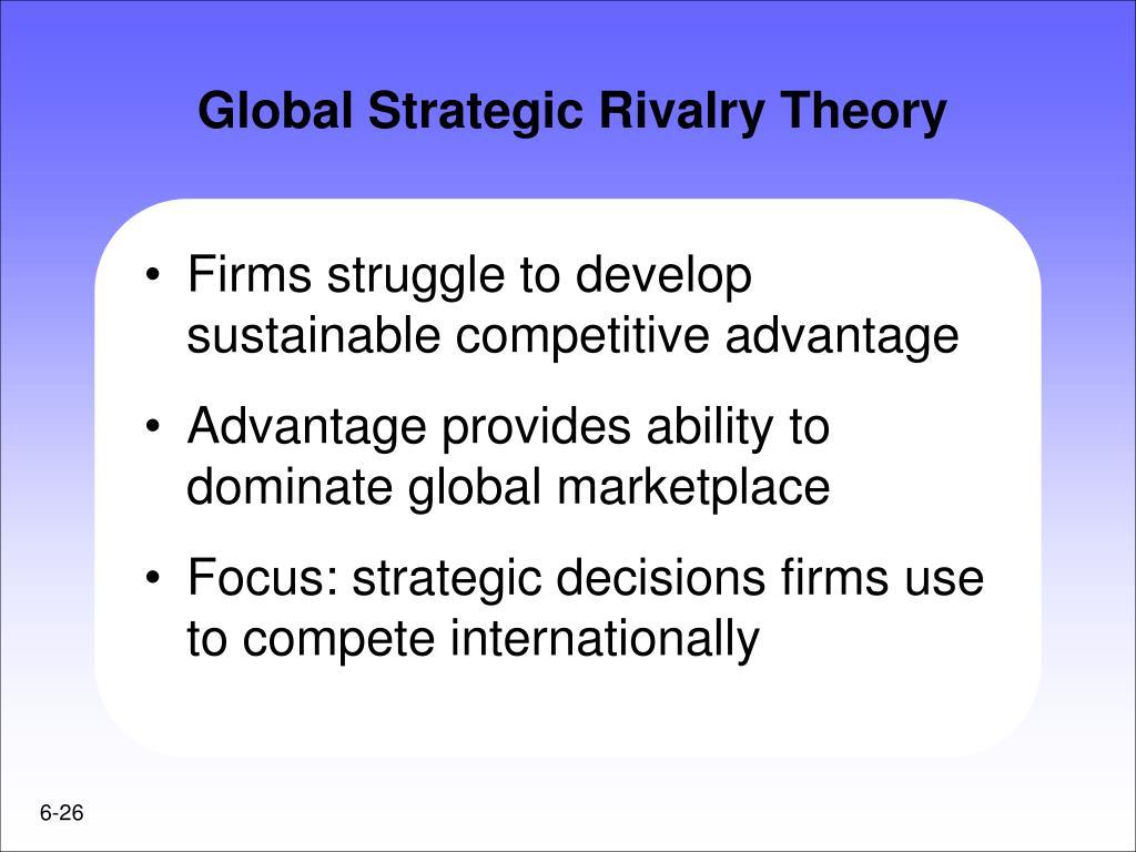 Global Strategic Rivalry Theory