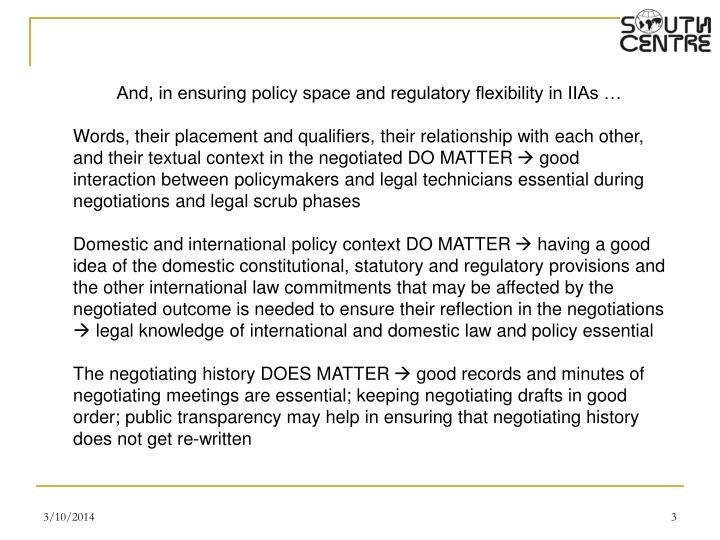 And, in ensuring policy space and regulatory flexibility in IIAs …