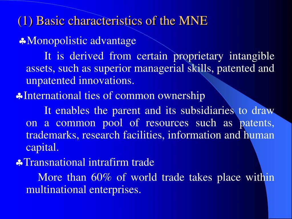 (1) Basic characteristics of the MNE