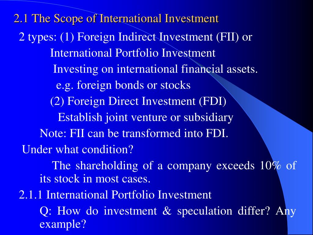 2.1 The Scope of International Investment