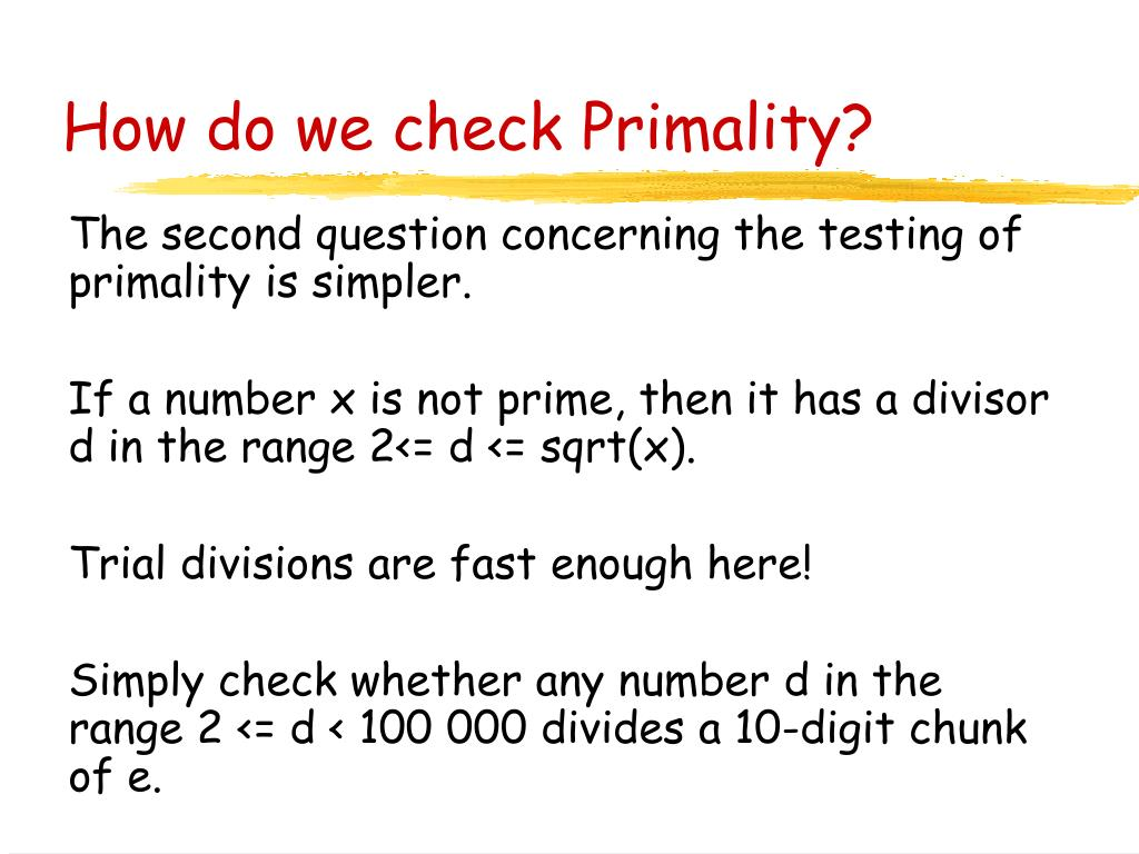 How do we check Primality?