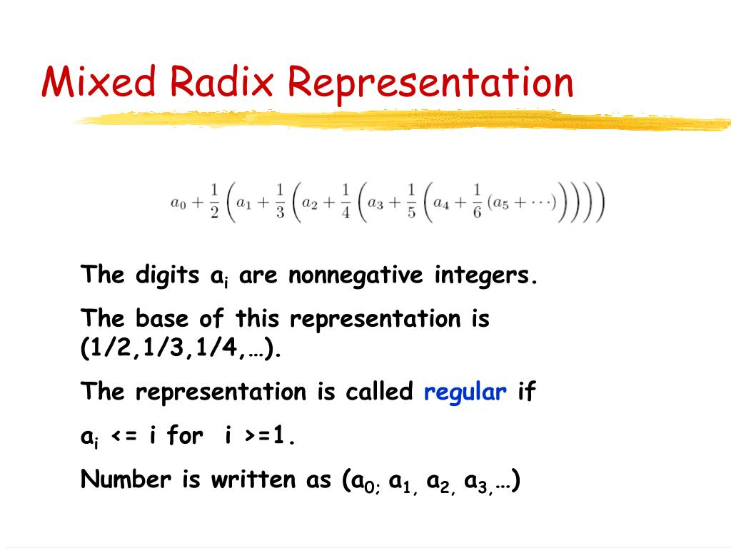 Mixed Radix Representation