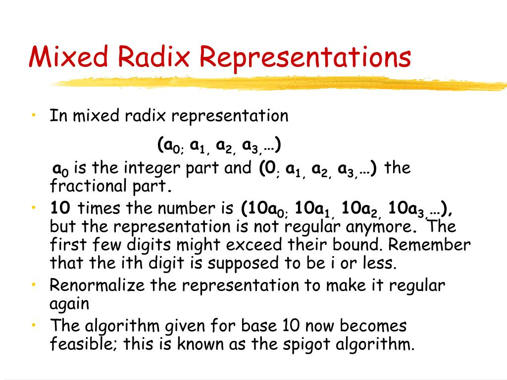 Mixed Radix Representations