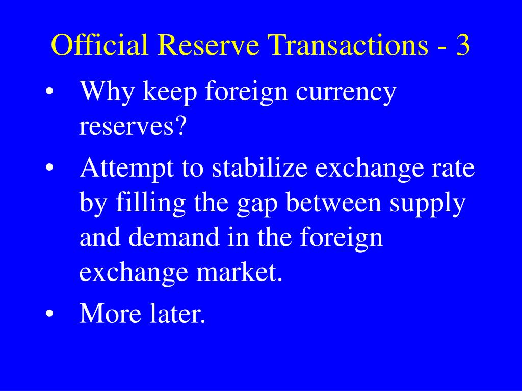 Official Reserve Transactions - 3