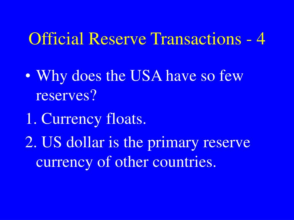 Official Reserve Transactions - 4