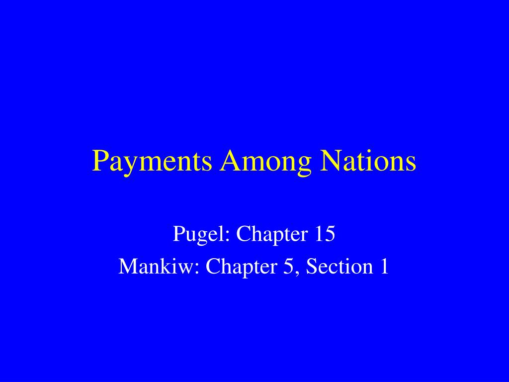 Payments Among Nations