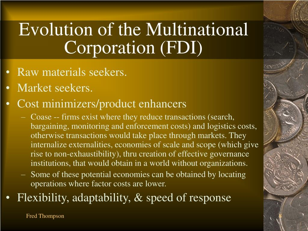 Evolution of the Multinational Corporation (FDI)