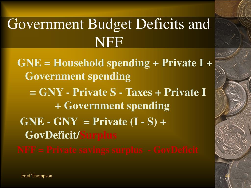 Government Budget Deficits and NFF