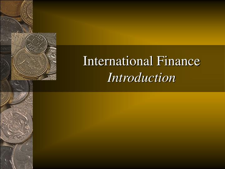 International finance introduction