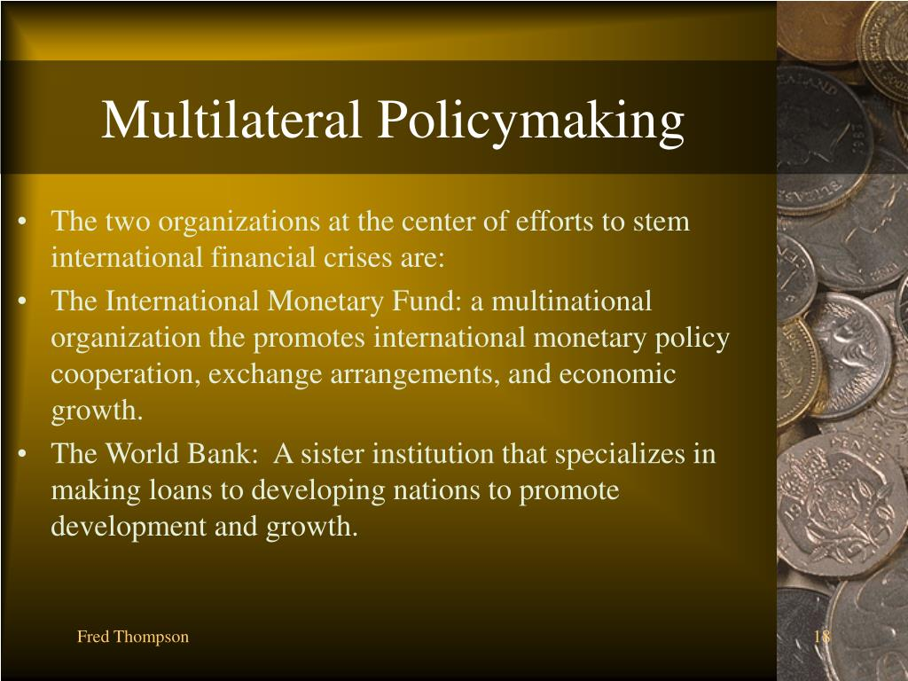 Multilateral Policymaking