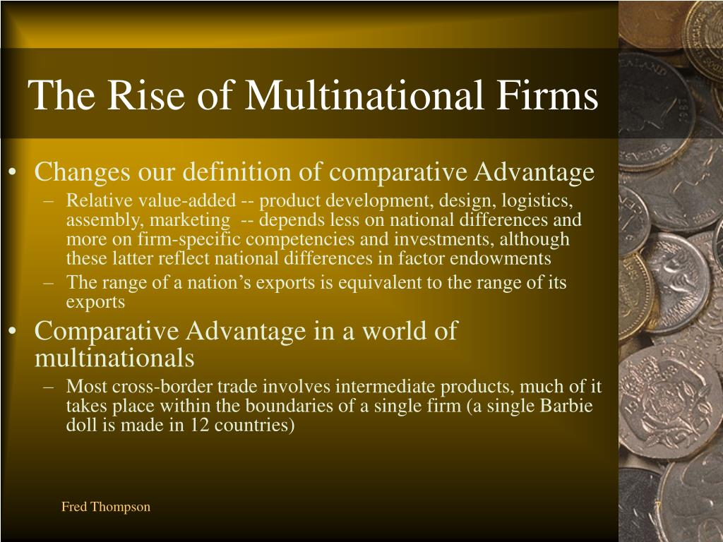 The Rise of Multinational Firms