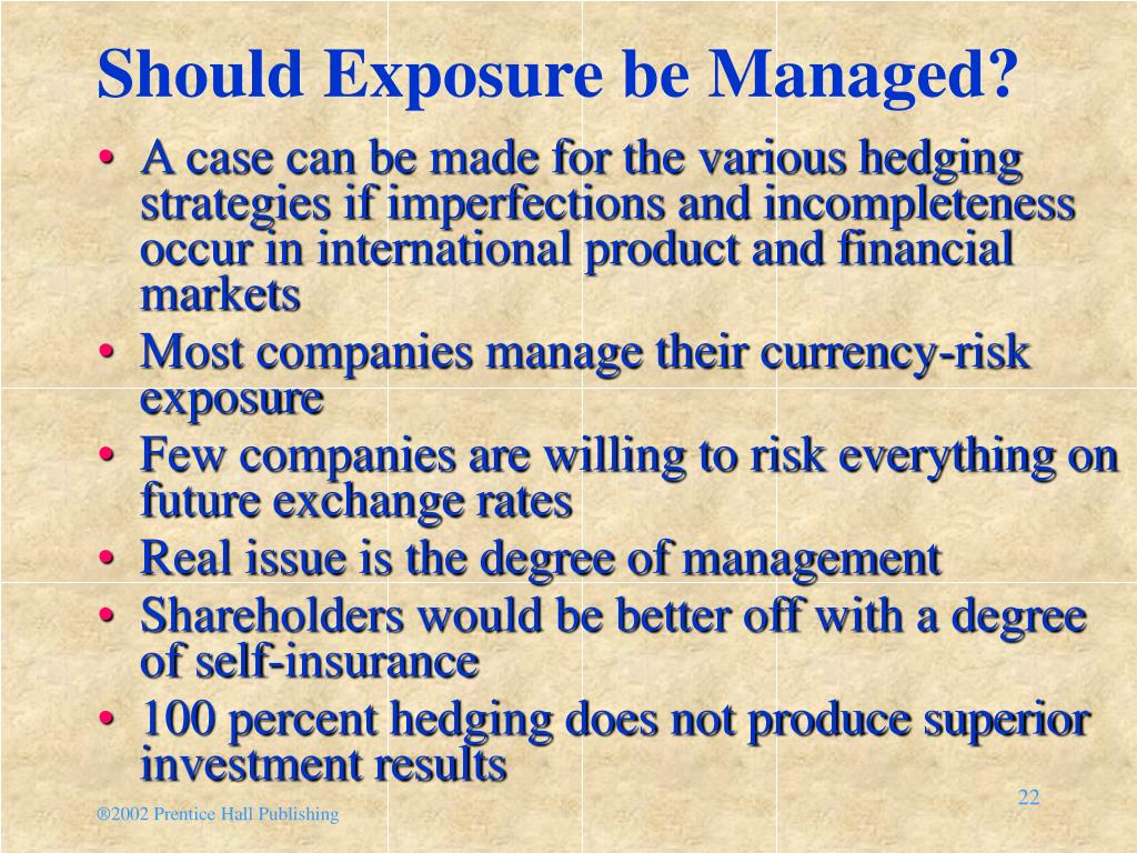 Should Exposure be Managed?