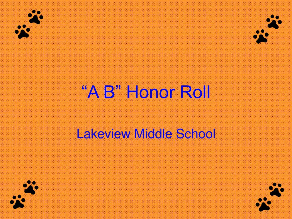 """A B"" Honor Roll"