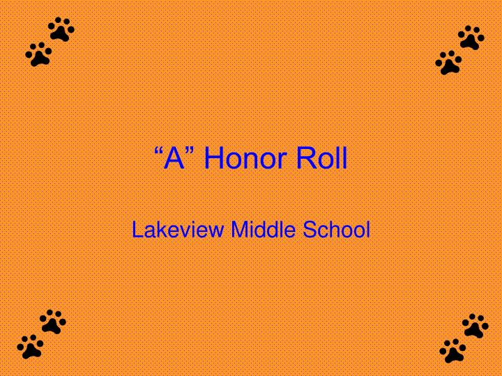 A honor roll l.jpg