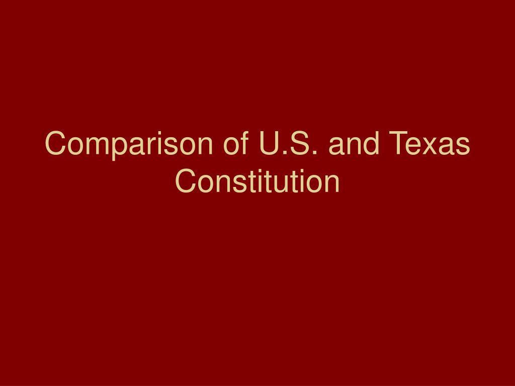 comparison of u s and texas constitution