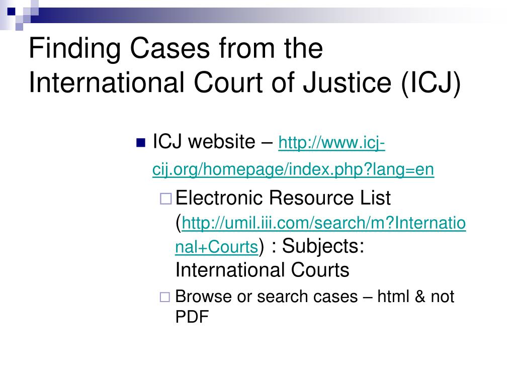 Finding Cases from the International Court of Justice (ICJ)