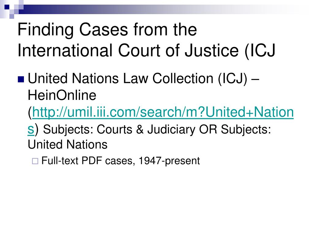 Finding Cases from the International Court of Justice (ICJ
