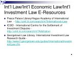 int l law int l economic law int l investment law e resources8