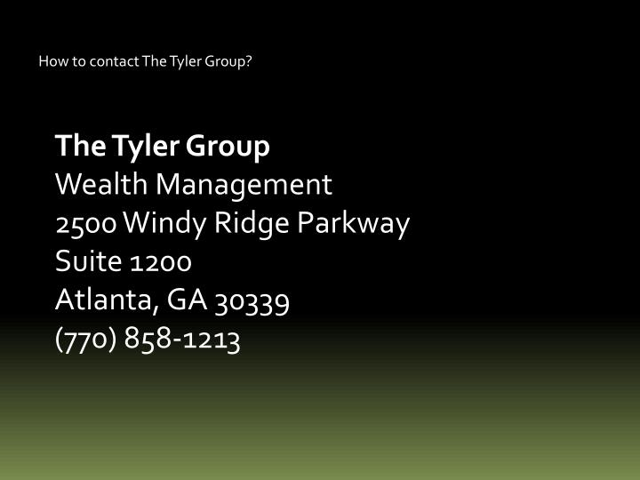 How to contact The Tyler Group?