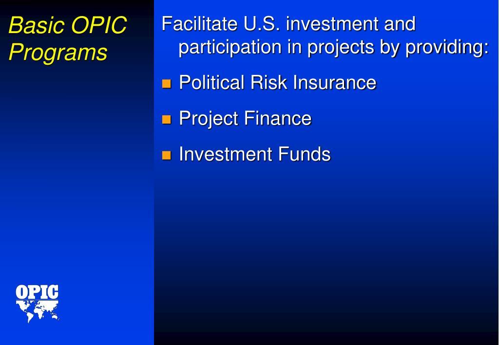 Basic OPIC Programs