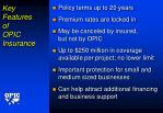 key features of opic insurance