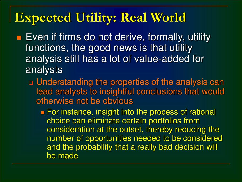 Expected Utility: Real World