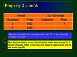 property 2 cont d