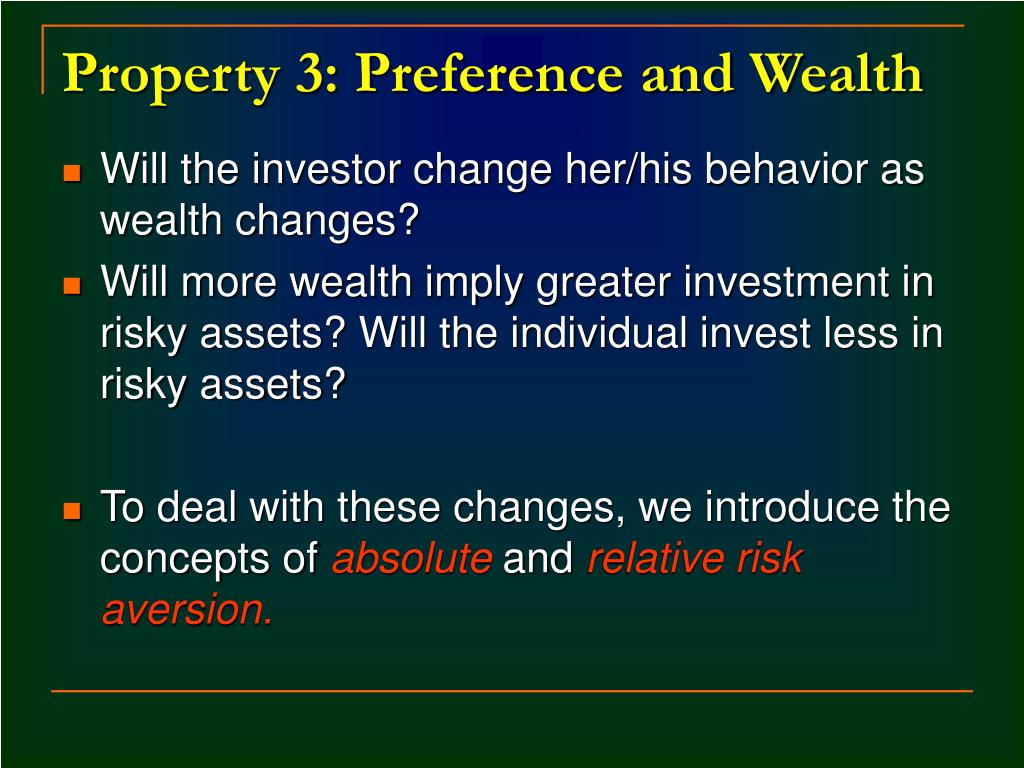 Property 3: Preference and Wealth