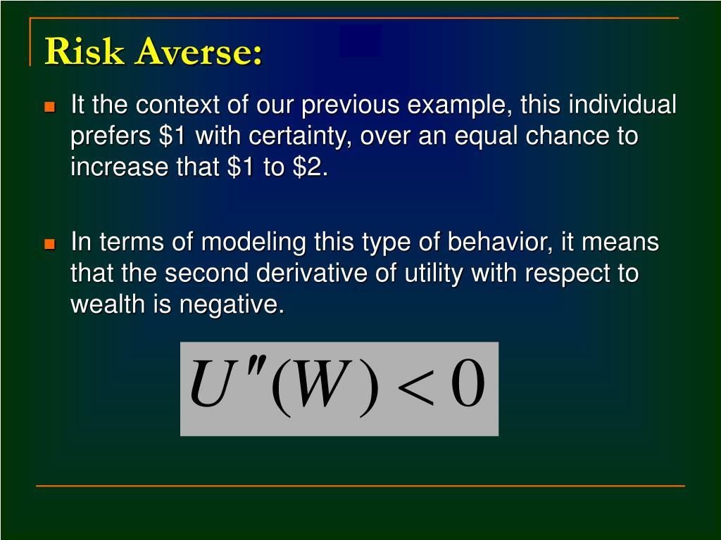 Risk Averse: