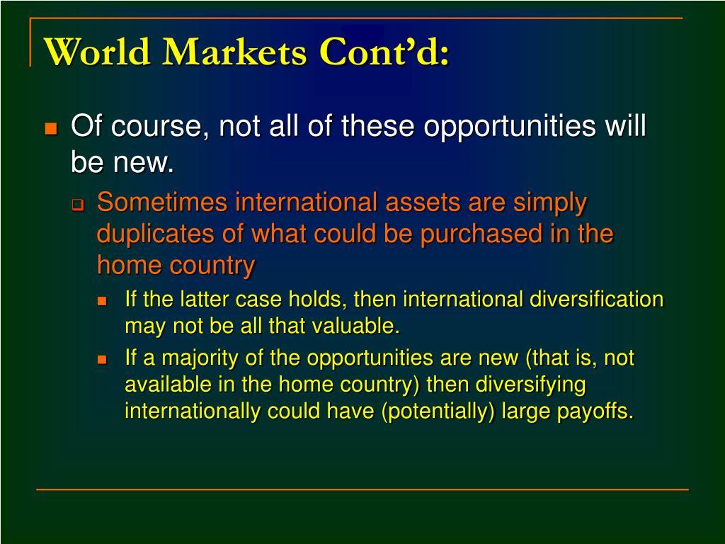 World Markets Cont'd: