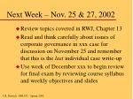 next week nov 25 27 2002