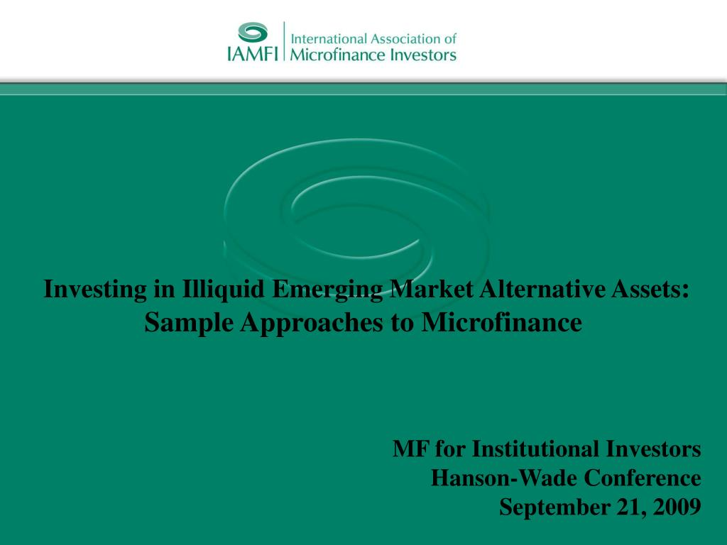 Investing in Illiquid Emerging Market Alternative Assets