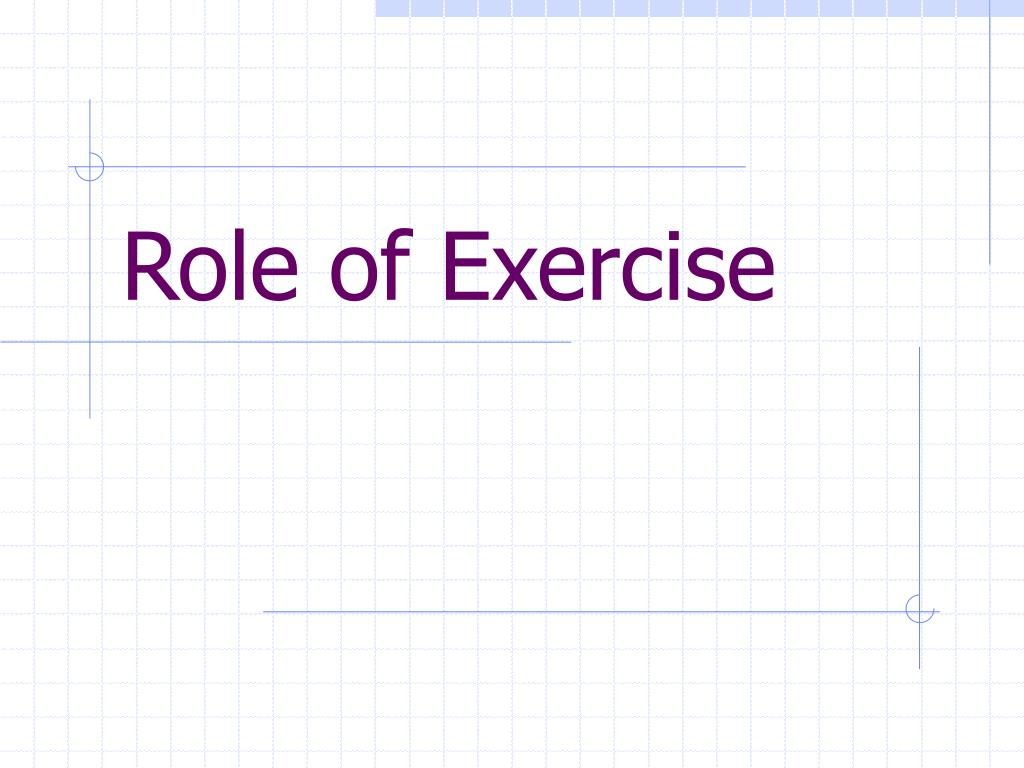 Role of Exercise