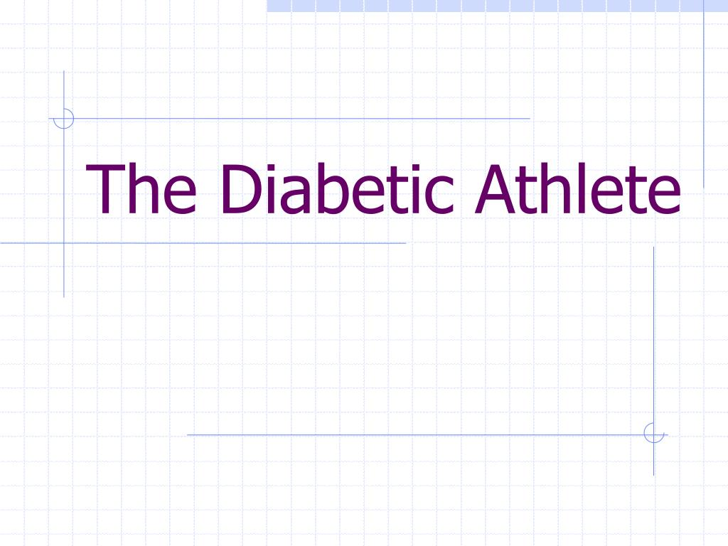 The Diabetic Athlete