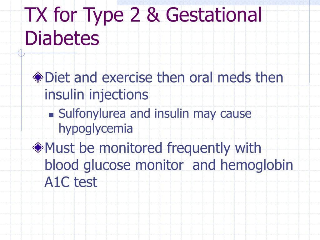 TX for Type 2 & Gestational Diabetes