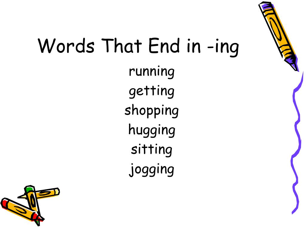 Words That End in -ing