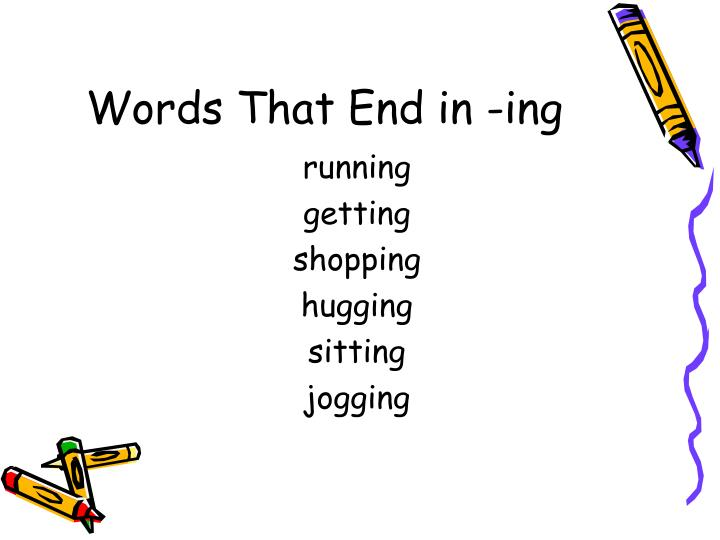 Words that end in ing l.jpg