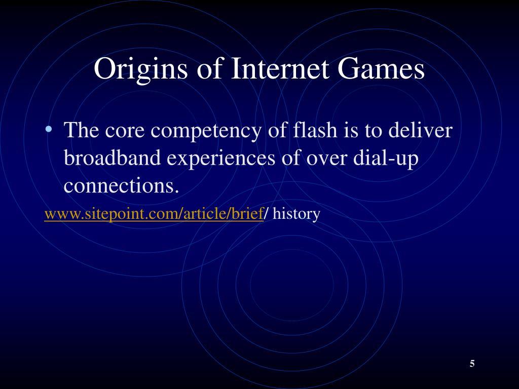 Origins of Internet Games