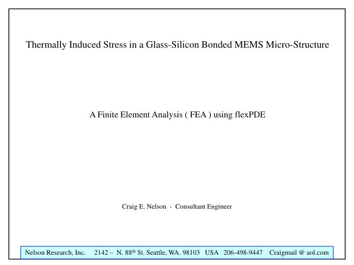 Thermally Induced Stress in a Glass-Silicon Bonded MEMS Micro-Structure