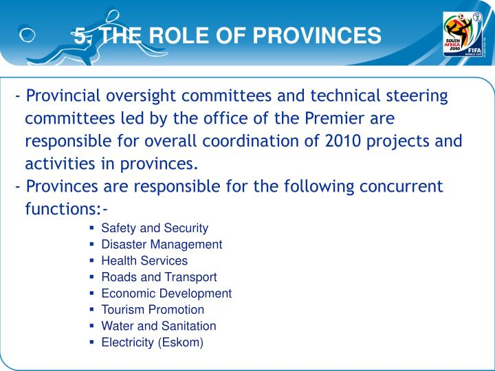 5. THE ROLE OF PROVINCES