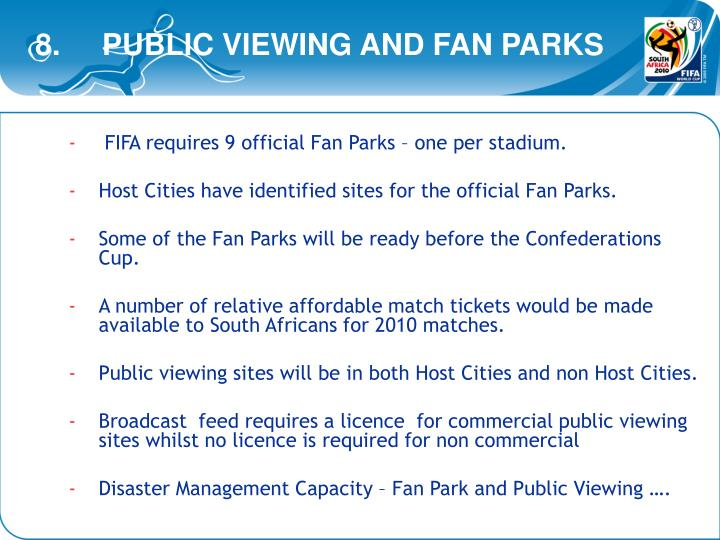 8.     PUBLIC VIEWING AND FAN PARKS