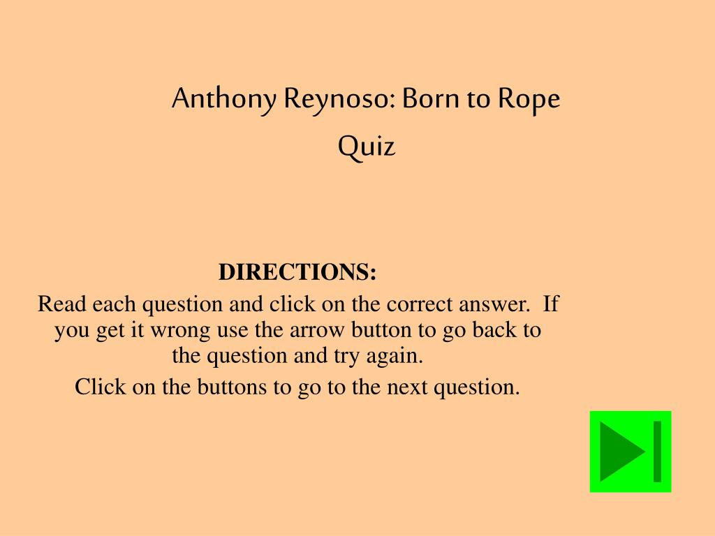 Anthony Reynoso: Born to Rope