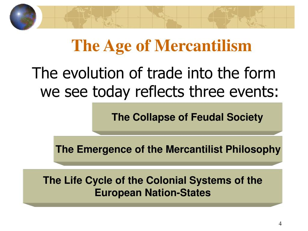 The Age of Mercantilism