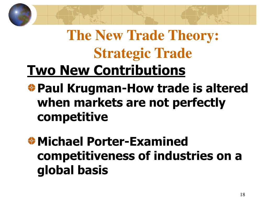 The New Trade Theory: